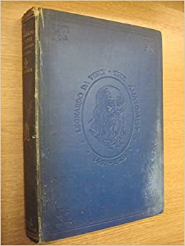 leonardo da vinci the anatomist 1452 1519 carnegie institution of washington