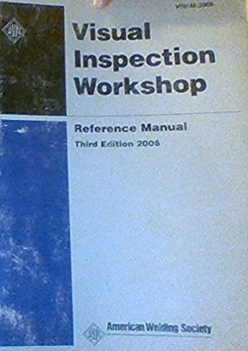 visual inspection workshop reference manual simple instruction rh catsmile co