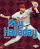 Roy Halladay, Jeff Savage, 0761376909