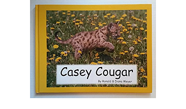 Casey Cougar: Amazon.es: Meyer, Ronald, Meyer, Diana ...