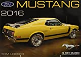Ford Mustang Deluxe 2016: 16-Month Calendar