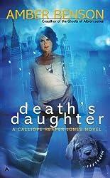Death's Daughter (Calliope Reaper-Jones Novel, A)
