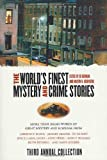The World's Finest Mystery and Crime Stories: 3: Third Annual Collection (World's Finest Mystery & Crime)