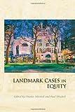 Landmark Cases in Equity, , 1849461546