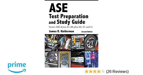 ase test prep and study guide (2nd edition) (automotive ...