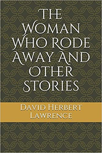 The Woman Who Rode Away: Short Story