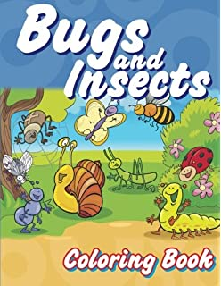 Bugs And Insects Coloring Book Super Fun Books For Kids Volume 8