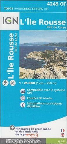 Amazon Fr Ign 4249ot L Ile Rousse Pnr De Corse Corse France 1 25 000 Carte De Randonnee Topographique Ign Corse Livres