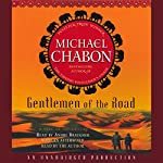 Gentlemen of the Road | Michael Chabon