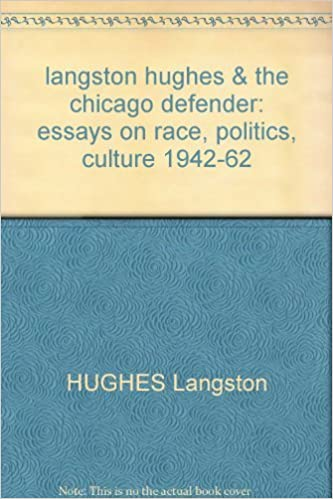 Important Of English Language Essay Langston Hughes  The Chicago Defender Essays On Race Politics Culture   Hughes Langston Amazoncom Books The Yellow Wallpaper Essay also Small Essays In English Langston Hughes  The Chicago Defender Essays On Race Politics  Theme For English B Essay