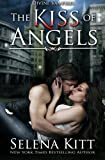 img - for The Kiss of Angels (Divine Vampires) (Volume 2) book / textbook / text book