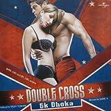 Double Cross- Ek Dhoka Film Music with 6 Bonous Songs (2005-08-03)
