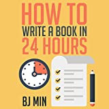 How to Write a How-To Book in 24 Hours