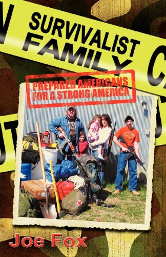 Survivalist Family: Prepared Americans for a Strong America by [Fox, Joe]