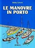 Image de Le manovre in porto