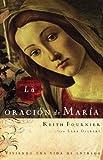 La Oracion de Maria, Keith Fournier, 0881139343