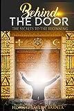 Behind the Door: The Secrets to the Beginning