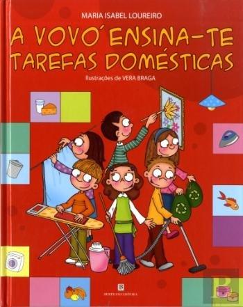 A Vovó Ensina-te Tarefas Domésticas (Portuguese Edition)