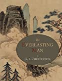 The Everlasting Man, G. K. Chesterton, 1614270961