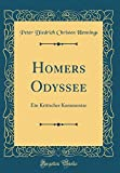 img - for Homers Odyssee: Ein Kritischer Kommentar (Classic Reprint) (German Edition) book / textbook / text book