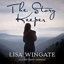 The Story Keeper Audiobook by Lisa Wingate Narrated by Abby Craden, Bahni Turpin
