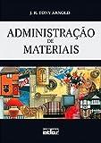 Administração de Materiais. Uma Introdução