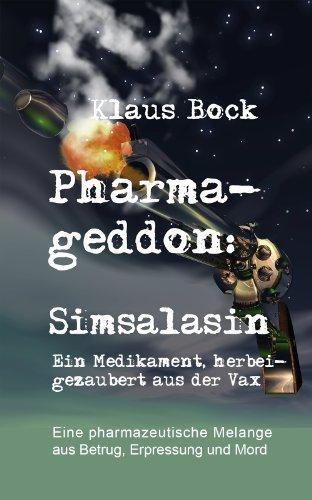 Pharmageddon Simsalasin Ein Medikament Gezaubert Aus Der Vax