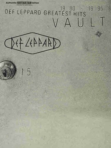 Vault -- Def Leppard Greatest Hits: Authentic Guitar TAB Def Leppard Guitar