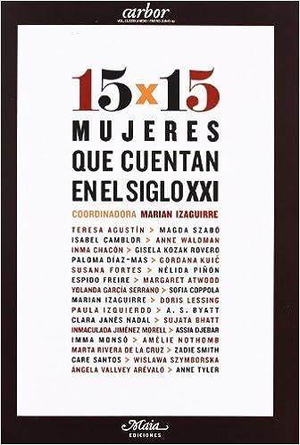 Descargar amazon books android tablet 15 X 15 Mujeres Que Cuentan En El (Anexos de la Revista Arbor) PDF 8492724072