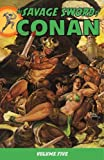 img - for The Savage Sword Of Conan Volume 5 book / textbook / text book