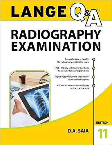 Kết quả hình ảnh cho Lange Q&A Radiography Examination – 10th edition
