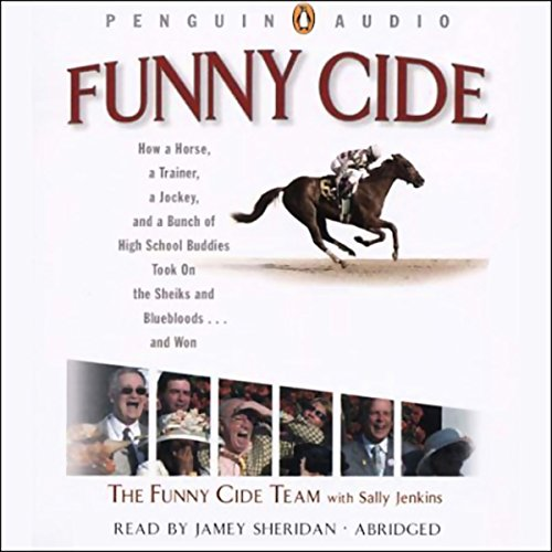 Funny Cide by Penguin Audio