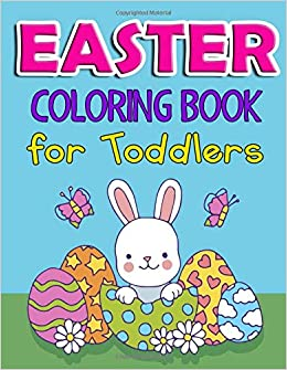 Easter Coloring Book For Toddlers Cute Easter Theme Coloring Pages