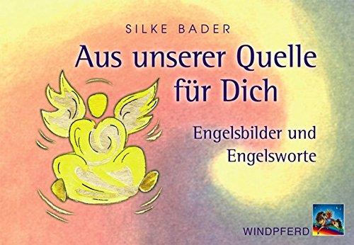 Aus unserer Quelle für Dich. 44 Karten mit Broschüre: Engelsbilder und Engelsworte