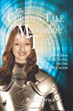 The Curious Tale of Marmalade Tuttle - Book Two Marmalade Tuttle and the Battle of Caldor, Bob Trotter, 1608605604