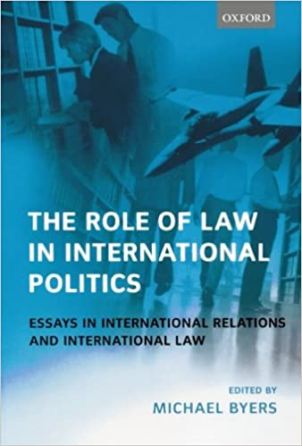 com the role of law in international politics essays in  the role of law in international politics essays in international relations and international law
