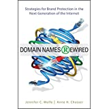Domain Names Rewired: Strategies for Brand Protection in the Next Generation of the Internet