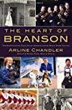img - for The Heart of Branson:: The Entertaining Families of America's Live Music Show Capital book / textbook / text book