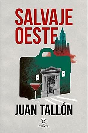 Salvaje oeste eBook: Tallón, Juan: Amazon.es: Tienda Kindle