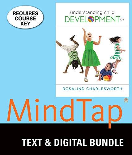 Bundle: Understanding Child Development, 10th + MindTap Education, 1 term (6 months) Printed Access Card