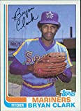 Signed Clark, Bryan (Seattle Mariners) 1982 Topps Baseball Card in blue pen (Very light signature) autographed