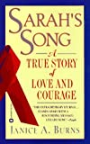 img - for Sarah's Song: A True Story of Love and Courage by Janice A. Burns (1996-09-01) book / textbook / text book