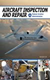 Aircraft Inspection and Repair