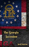 The Georgia Secession (1809 Book 2)