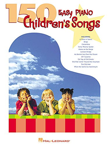 150 Easy Piano Children's Songs (Easy Piano (Hal Leonard))