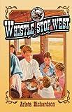 Whistle Stop West, Arleta Richardson, 0781435374