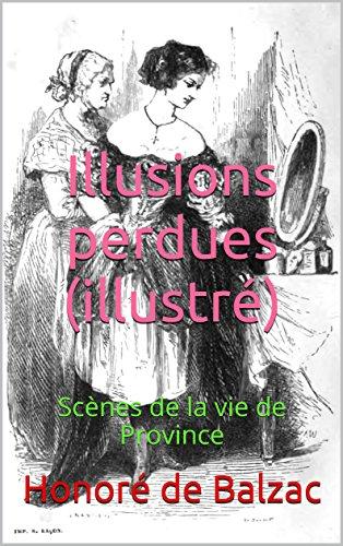 Illusions Perdues [Pdf/ePub] eBook