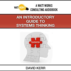 An Introductory Guide to Systems Thinking Hörbuch
