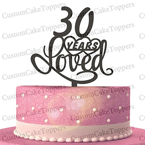 Amazoncom 30 Years Loved Cake Topper Classy 30th Birthday Cake