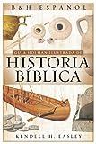 img - for Guia Holman Ilustrada de Historia Biblica (Spanish Edition) book / textbook / text book